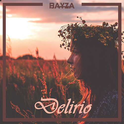 Bayza - Delirio