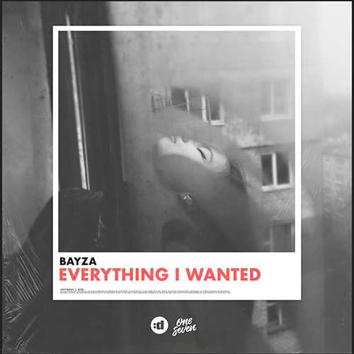 Bayza - Everything I Wanted