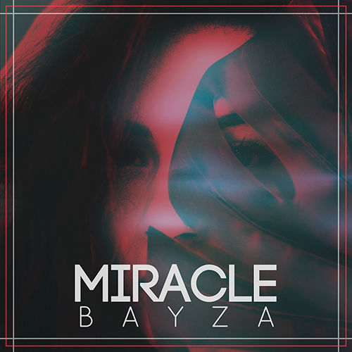 Bayza - Miracle