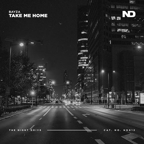 Bayza - Take Me Home