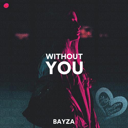 Bayza - Without You